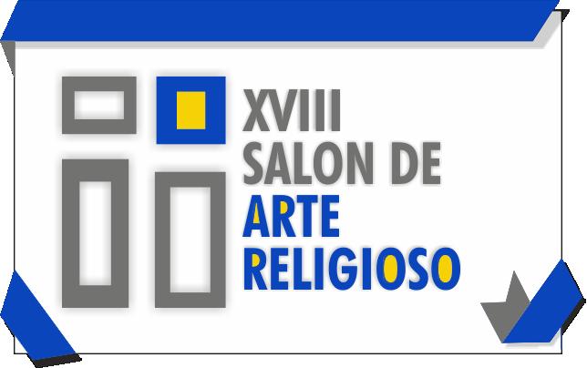 XVIII Salón de Arte Religioso